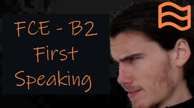 B2 First: FCE Speaking Course